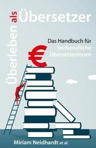 Cover von Überleben als Übersetzer; das Handbuch für freiberufliche Übersetzerinnen